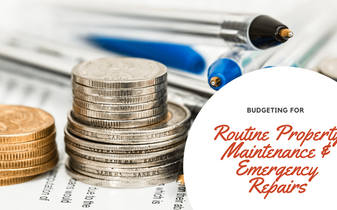 Budgeting for Routine Property Maintenance & Emergency Repairs | Grand Rapids Property Management