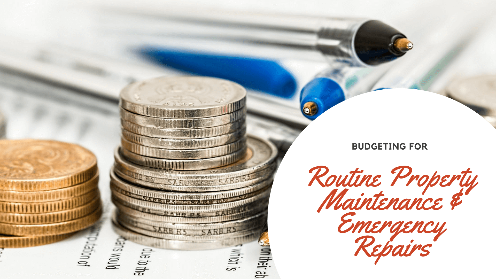 Budgeting for Routine Property Maintenance & Emergency Repairs