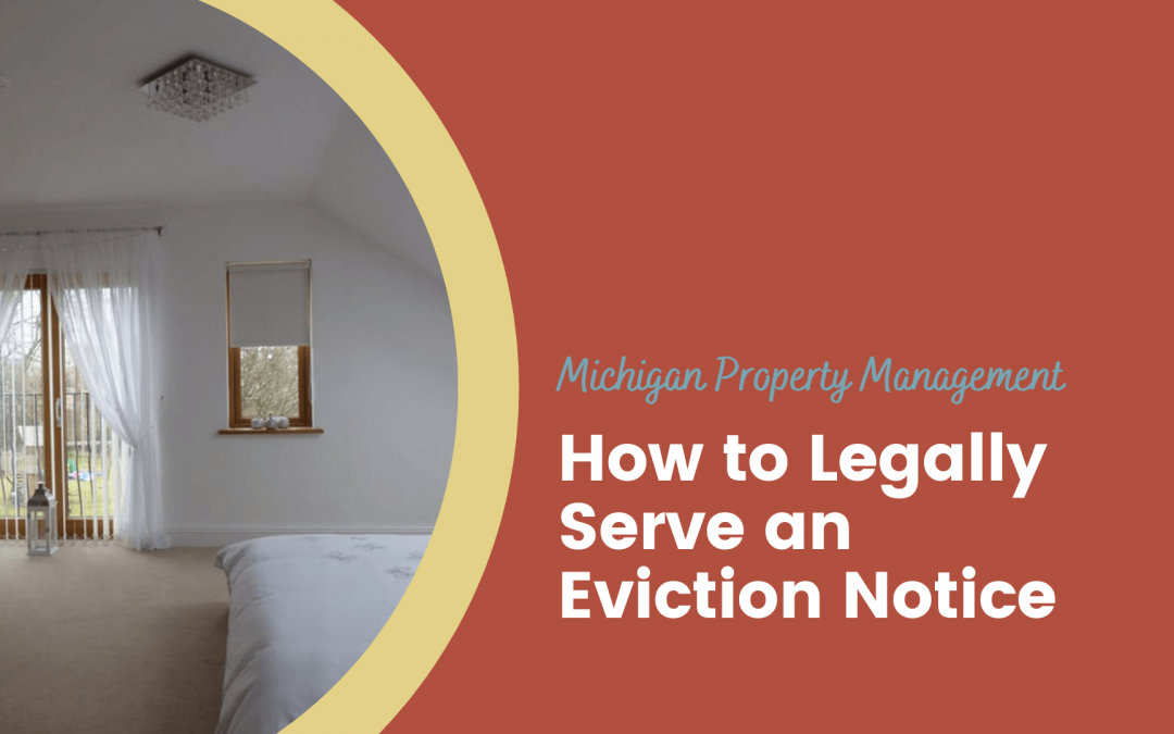 How to Legally Serve an Eviction Notice in Michigan