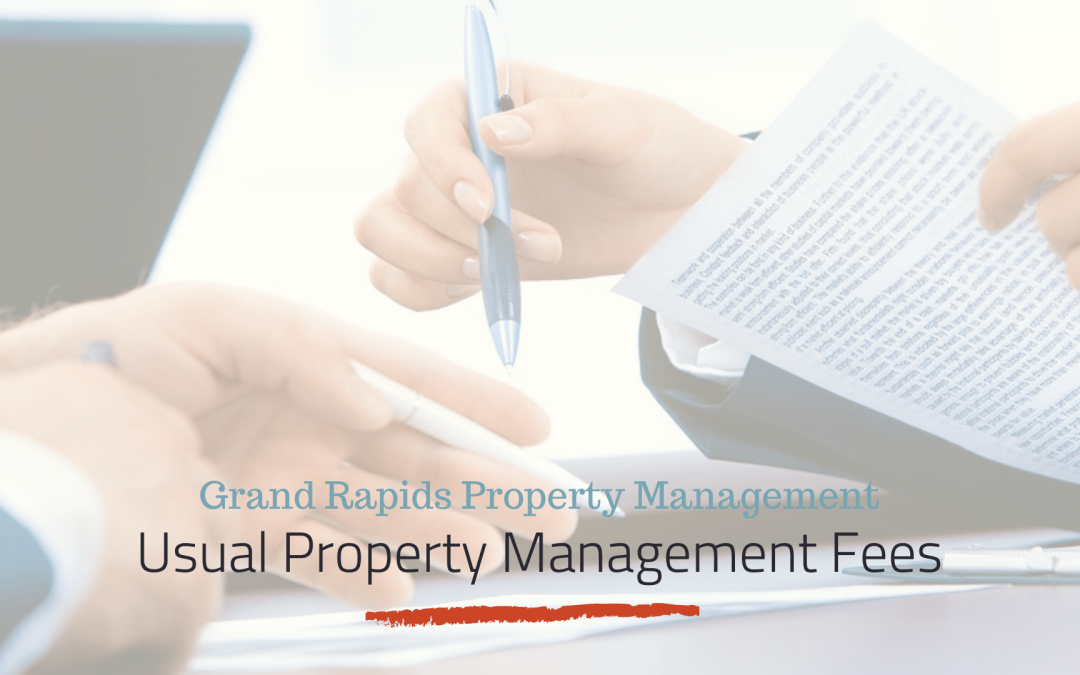 What Are Usual Property Management Fees in Grand Rapids?