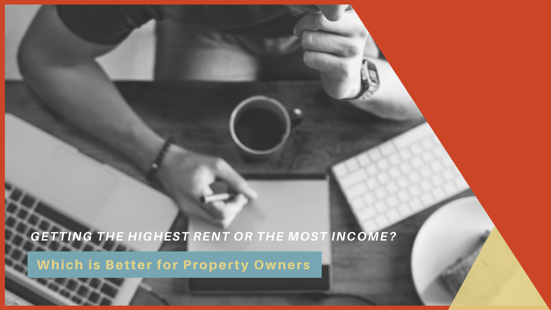 Which is Better for Property Owners: Getting the Highest Rent or the Most Income?